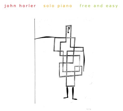 JOHN HORLER - FREE AND EASY