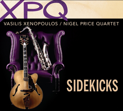 NIGEL PRICE/VASILIS XENOPOLOUS QUARTET - SIDEKICKS